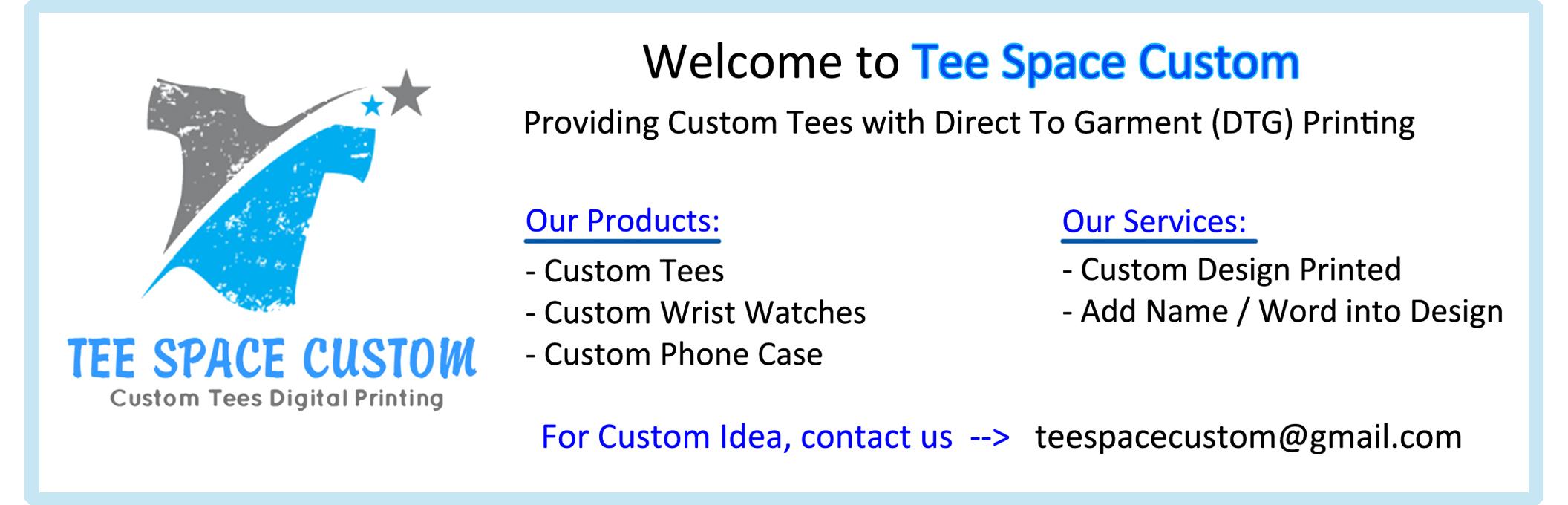 Tee Space Custom